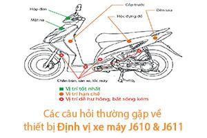FAQ về thiết bị Định vị xe máy J610 và J611